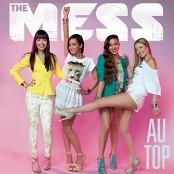 The Mess - Au top