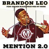 Brandon Leo feat. Golden Black - Mention 2.0
